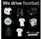 We drive football